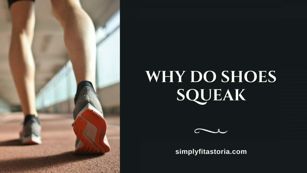 Why-Do-Shoes-Squeak