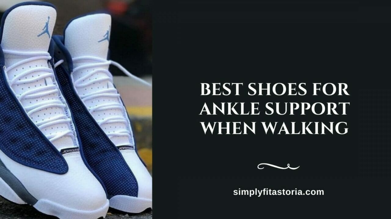 Best-Shoes-For-Ankle-Support-When-Walking (2)