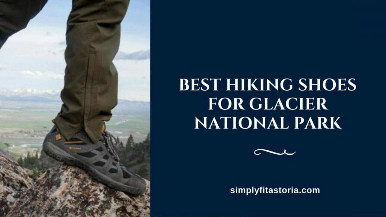 Best-Hiking-Shoes-For-Glacier-National-Park
